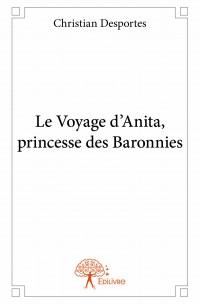 Le Voyage d'Anita, princesse des Baronnies