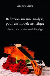 Réflexion sur une analyse, pour un modèle artistique