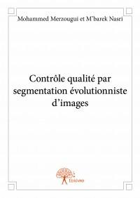 Contrôle qualité par segmentation évolutionniste d'images