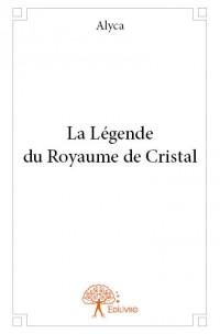 La Légende du Royaume de Cristal