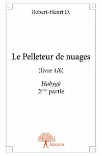 Le Pelleteur de nuages (livre 4/6)