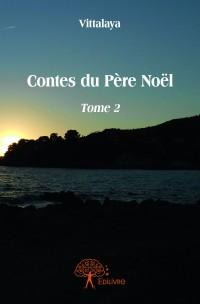 Contes du Père Noël - Tome 2
