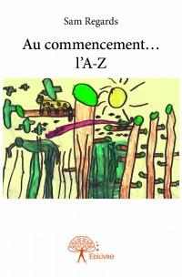 Au commencement… l'A-Z