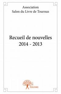 Recueil de nouvelles 2014 - 2013