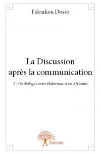 La Discussion après la communication I