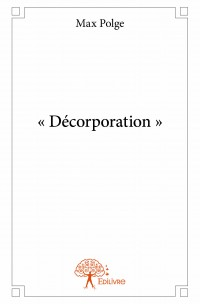 « Décorporation »