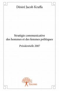 Stratégie communicative des hommes et des femmes politiques