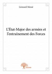 L'État-Major des armées et l'entraînement des Forces