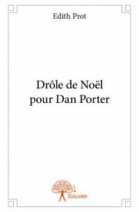 Drôle de Noël pour Dan Porter