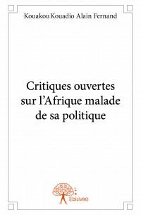 Critiques ouvertes sur l'Afrique malade de sa politique