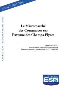 Le Micromarché des Commerces sur l'Avenue des Champs-Elysées
