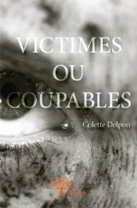 Victimes ou coupables