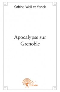 Apocalypse sur Grenoble