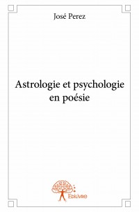Astrologie et psychologie en poésie