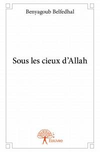 Sous les cieux d'Allah