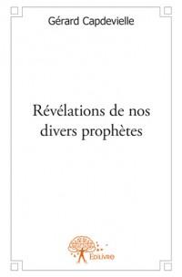 Révélations de nos divers prophètes