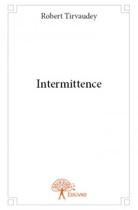 Intermittence