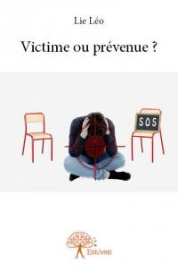Victime ou prévenue ?