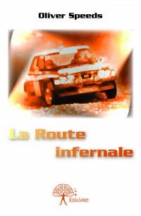 La Route infernale