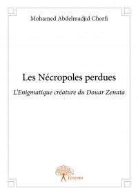 Les Nécropoles perdues