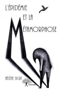 L'Épidémie et la Métamorphose