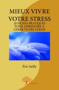 Mieux vivre votre stress