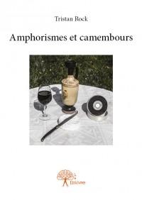 Amphorismes et camembours