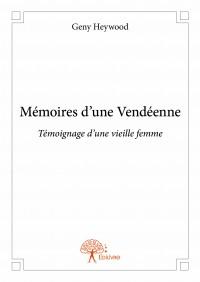 Mémoires d'une Vendéenne