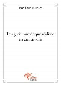 Imagerie numérique réalisée en ciel urbain
