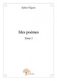 Mes poèmes - Tome 1