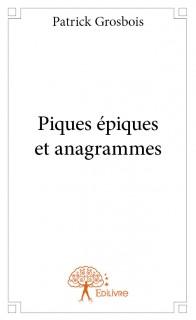 Piques épiques et anagrammes