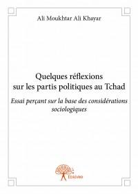 Quelques réflexions sur les partis politiques au Tchad
