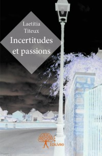 Incertitudes et passions