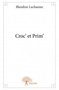 Croc' et Prim'