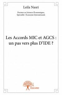 Les Accords MIC et AGCS : un pas vers plus D'IDE ?