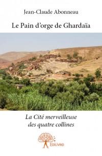 Le Pain d'orge de Ghardaïa