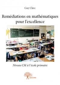 Remédiations en mathématiques pour l'excellence