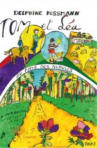 Tom et Léa au pays des Nubules