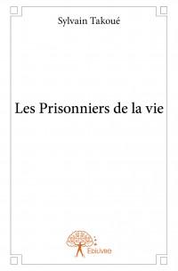 Les Prisonniers de la vie