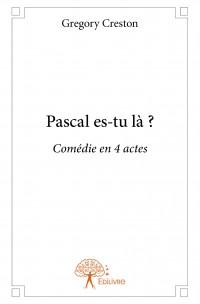 Pascal es-tu là ?