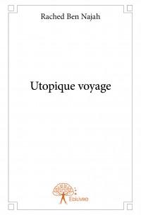 Utopique voyage