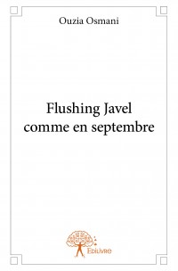 Flushing Javel comme en septembre