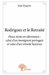 Rodrigues et le Retraité