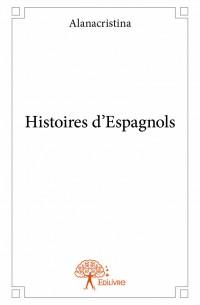 Histoires d'Espagnols