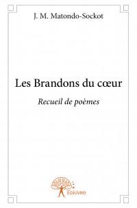 Les Brandons du cœur