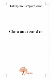 Clara au cœur d'or