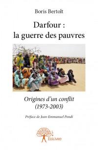 Darfour : la guerre des pauvres