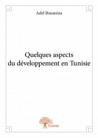 Quelques aspects du développement en Tunisie