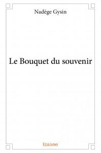 Le Bouquet du souvenir