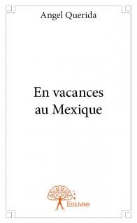 En vacances au Mexique